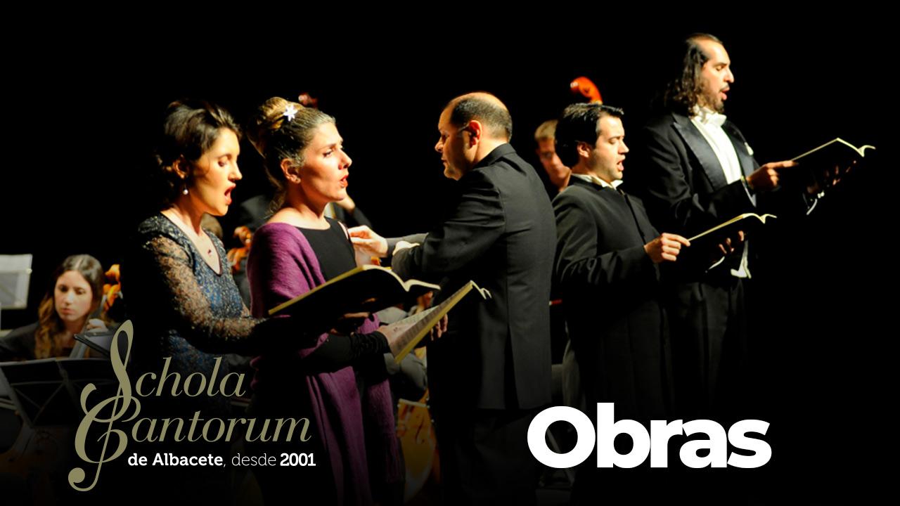 Schola Cantorum Albacete - Obras