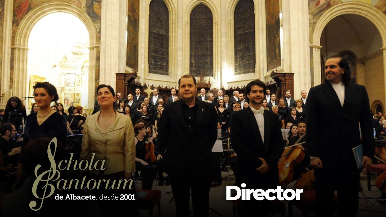 Schola Cantorum de Albacete - Director
